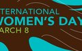 The Secretary-General's written message on International Women's Day